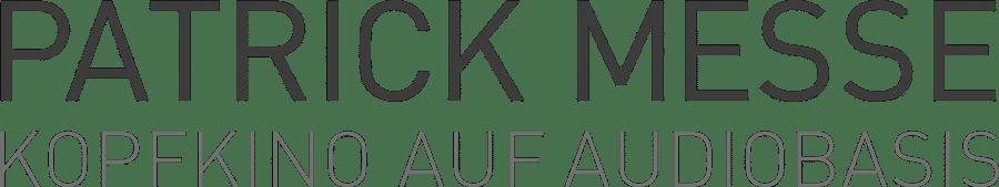 patrick-messe-kopfkino-auf-audiobasis